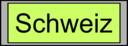 Digital Display With Schweiz Text