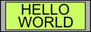 Digital Display With Hello World Text