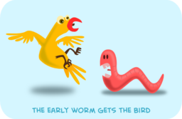 The Early Worm