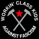 Workin Class Kids Against Fascism