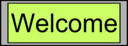 Digital Display With Welcome Text
