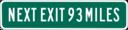 Next Exit 93 Miles