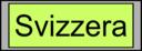 Digital Display With Svizzera Text