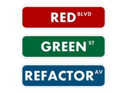 Red Green Refactor Street Sign
