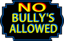 No Bullys Allowed