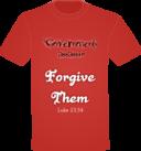 T Shirt Forgive