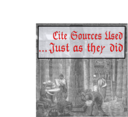 Cite Sources Used Just As They Did