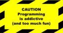 Programming Addictive Sign