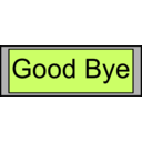 Digital Display With Good Bye Text